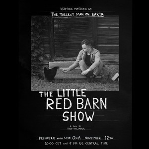 The Tallest Man on Earth presents: The Little Red Barn Show (livestream)